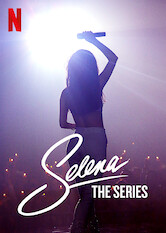 Search netflix Selena: The Series