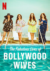 Search netflix Fabulous Lives of Bollywood Wives