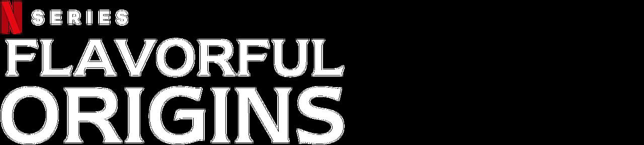 Flavorful Origins | Netflix Official Site