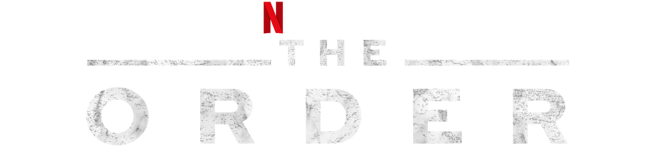 The Order | Netflix Official Site