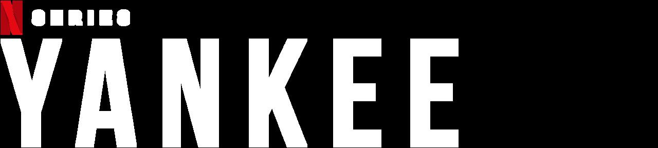 Yankee Netflix Official Site